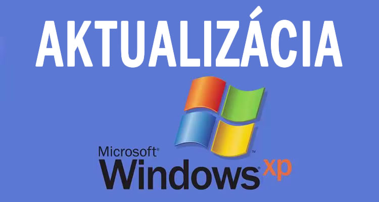 Aktualizácia Windows XP, Vista, Windows 8, Windows Server 2003